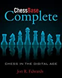 ChessBase Complete: Chess in the Digital Age (English Edition)
