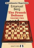 Grandmaster Repertoire 15 - The French Defence Volume Two
