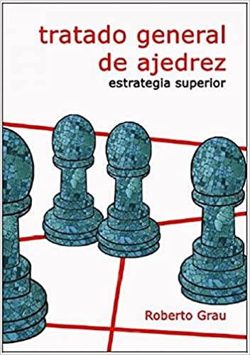 Tratado general de ajedrez Estrategia superior