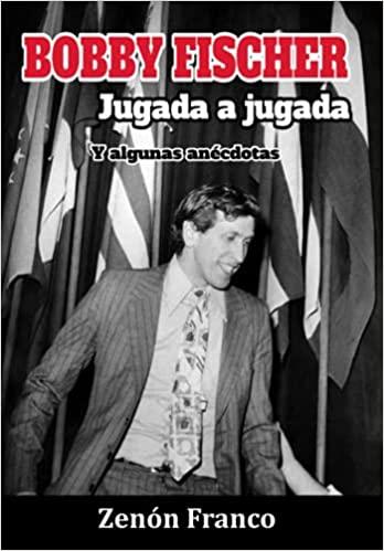 Bobby Fischer jugada a jugada