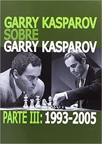 Garry Kasparov sobre Garry Kasparov 3